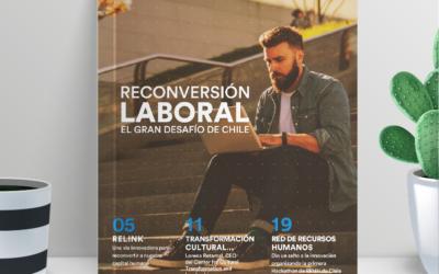 """""""Reconversión Laboral, el gran desafío de Chile"""" se titula la edición Número 8 de nuestra revista institucional. Conócela!!!"""