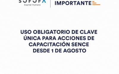 Uso obligatorio de Clave Única para acciones de capacitación SENCE desde el 1 de Agosto